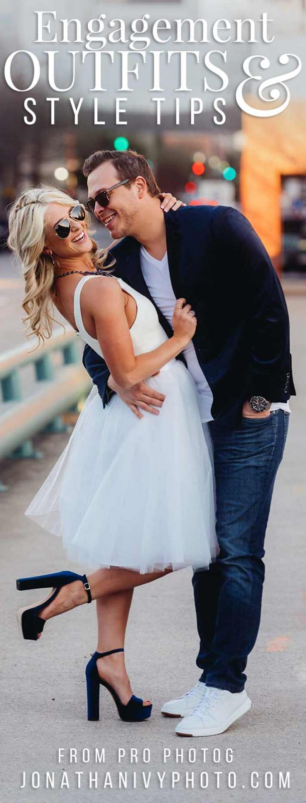 What to Wear for Engagement Photos | Engagement Outfits and Style Tips #engagement